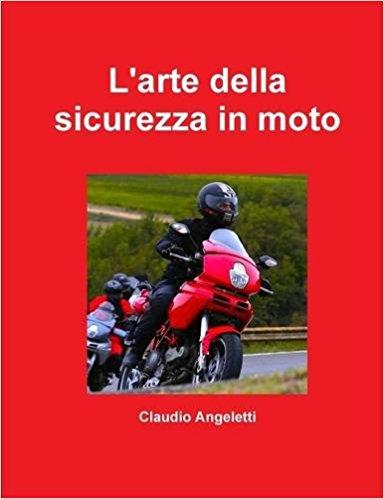 """Clicca per scaricare """"L'arte della sicurezza in moto in formato PDF"""